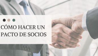 Cómo hacer un pacto de Socios